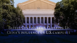 Battle Continues on Clearing Up China's Influence on US Campuses