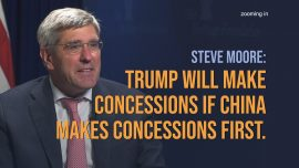 Steve Moore: Trump Will Make Concessions if China Makes Concessions First.