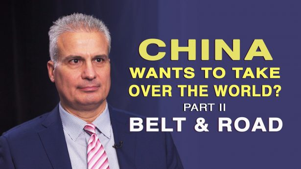 Does China Want to Take Over the World? Part Two: The Belt and Road Initiative